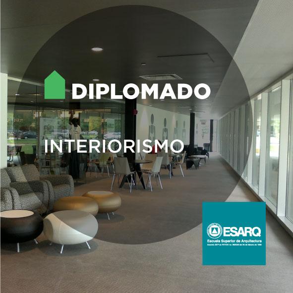Diplomados esarq for Diplomado en interiorismo